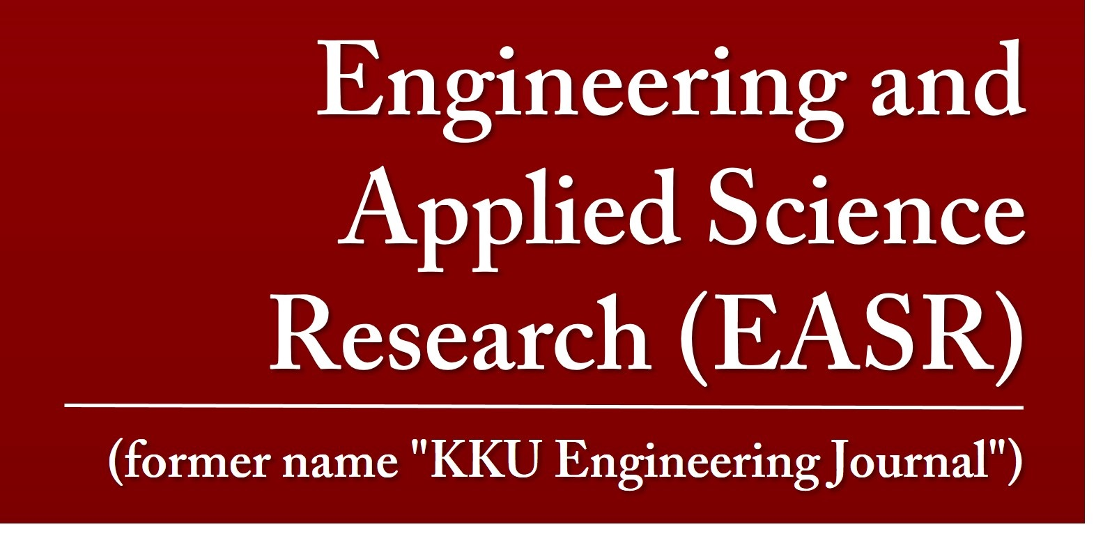 Engineering and Applied Science Research (EASR)
